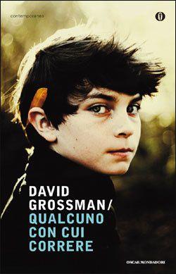 David Grossman: Qualcuno con cui correre