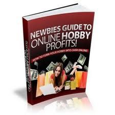 new bies guide to online hobby profits ebook free download