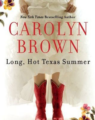 Read Long, Hot Texas Summer by Carolyn Brown Book Online or Download PDF