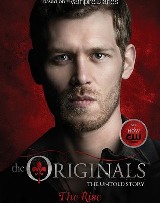 Read The Rise (The Originals, #1) by Julie Plec Book Online or Download PDF