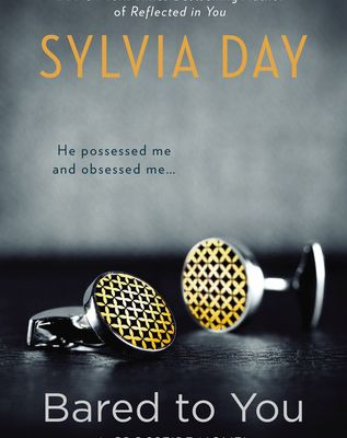 Read Online Bared to You (Crossfire, #1) by Sylvia Day Book or Download in PDF