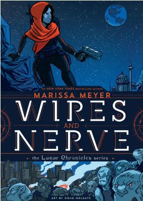 Read Online Wires and Nerve, Volume 1 (Wires and Nerves, #1) by Marissa Meyer Book or Download in PDF