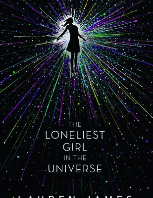 (Read Online / Download) The Loneliest Girl in the Universe by Lauren   James Ebook in (PDF , Epub or Kindle)