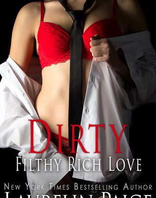 (Read Online / Download) Dirty Filthy Rich Love (Dirty Duet, #2) by Laurelin Paige Ebook in (PDF , Epub or Kindle)