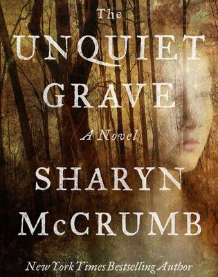 (Read Online / Download) The Unquiet Grave by Sharyn McCrumb Ebook in (PDF , Epub or Kindle)