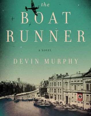 Read Online The Boat Runner by Devin Murphy Book or Download in PDF