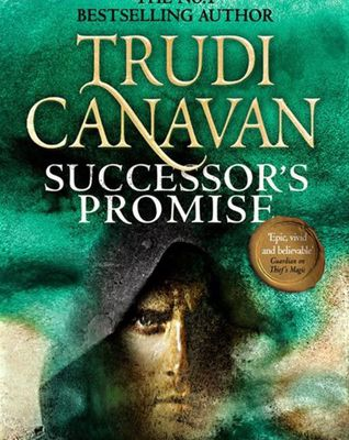 (Read Online / Download) Successor's Promise (Millennium's Rule, #3) by Trudi Canavan Ebook in (PDF , Epub or Kindle)