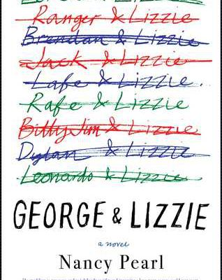 Read Online George and Lizzie by Nancy Pearl Book or Download in PDF