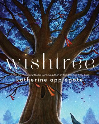 Read Online Wishtree by Katherine Applegate Book or Download in PDF