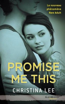 Promise me this- Christina Lee