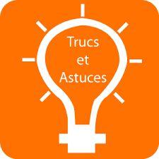 Truc Astuce