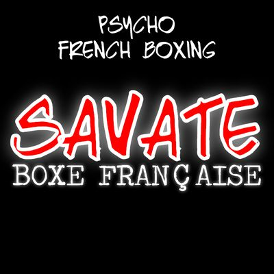 Psycho French Boxing