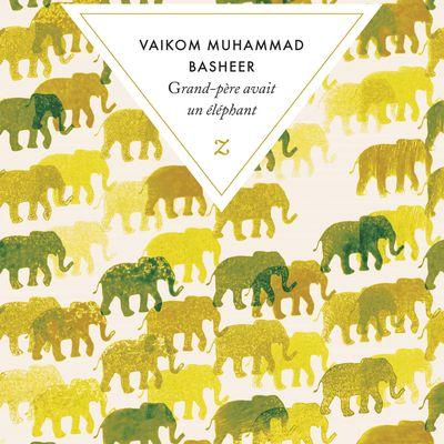 « Grand-père avait un éléphant » de Vaikom Muhammad Basheer