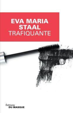 Trafiquante, de Eva Maria Staal: une femme-canon