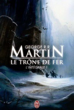 Game of Thrones intégrales 1&2