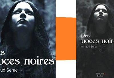 Arnaud Sérac: Des noces noires (Éd.de Borée, 2016)