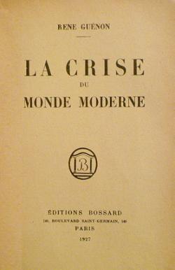 René Guénon - Une civilisation matérielle
