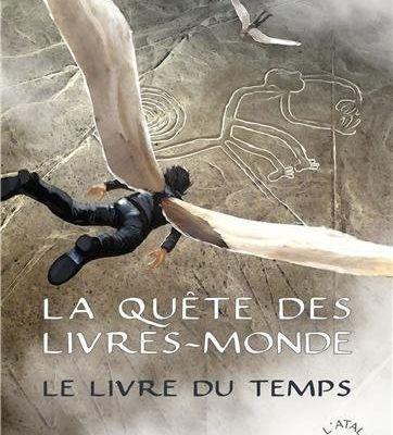 La Quête des Livres Monde : tome 3 (Carina Rozenfeld)