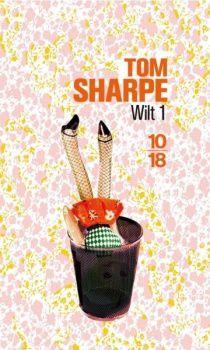 Wilt Tome 1 : Comment se sortir d'une poupée gonflable et de beaucoup d'autres ennuis encore de Tom Sharpe