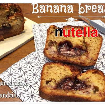 Banana bread cœur coulant au Nutella