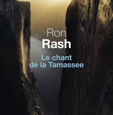 Ron Rash Le Chant de la Tamassee ****
