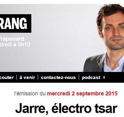 """""""Une sorte de voyage initiatique"""" (Jarre, sur France Inter, à propos des rencontres liées à Electronica)"""