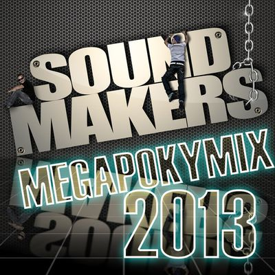 Sound Makers - MégaPokyMix 2013