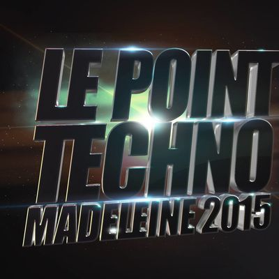 Le Point Techno @ Madeleine 2015 #LPT10ANS