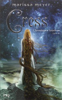 Chroniques Lunaires 3 : Cress, de Marissa Meyer (Science Fiction)