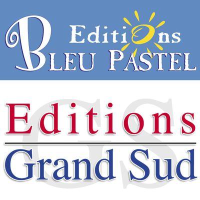 Le blog des Editions BLEU PASTEL et Ed GRAND SUD  - Livres