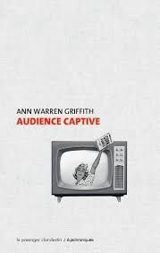 Audience captive, Ann Warren Griffith, Le passager clandestin, 2016
