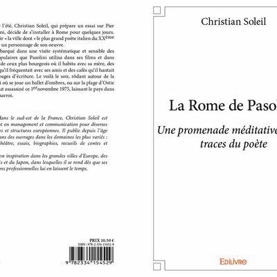 Christian Soleil médite dans Rome sur les traces de Pasolini