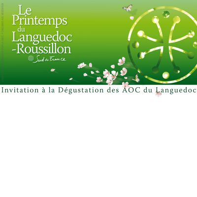 PRINTEMPS DU LANGUEDOC - DEGUSTATION DU 31 MARS AU 25 AVRIL