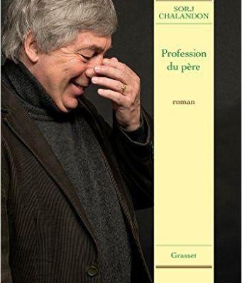 Profession du père - Sorj Chalandon (France)
