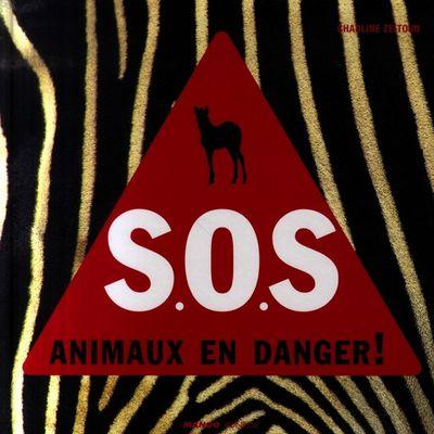 A lire: S.O.S. animaux en danger !