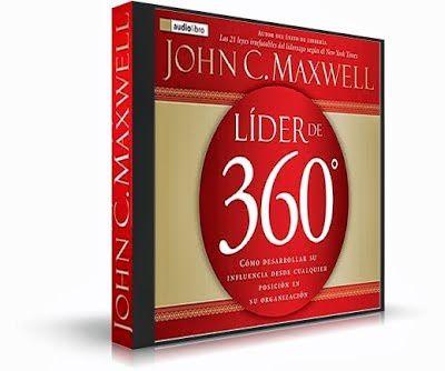 El líder de 360 grados - Por John C. Maxwell, Libro y Audio libro