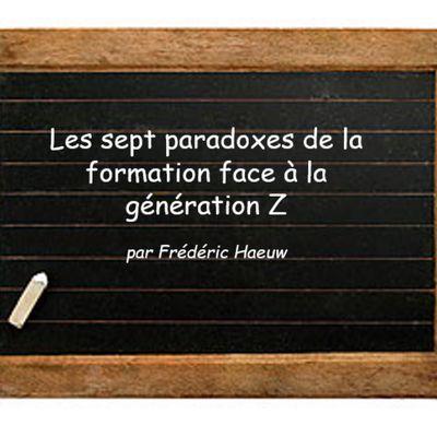 Les sept paradoxes de la formation face à la génération Z