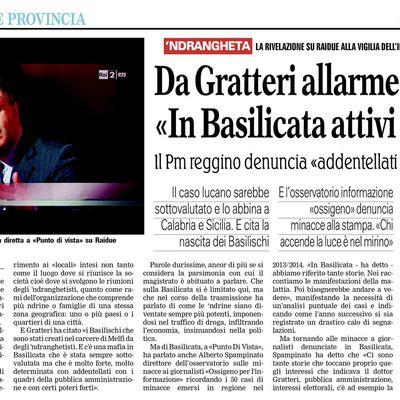 Per il magistrato calabrese, Dott. Nicola Gratteri, in Basilicata c'è la ndrangheta.