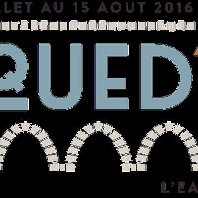 AQUED'Ô, l'eau en fête 15 juillet-15 août 2016