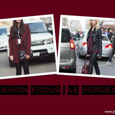 Fashion Focus : Le Bordeaux