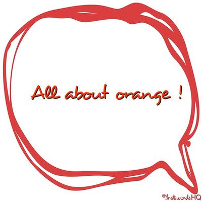 All about orange !