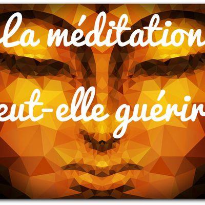 La méditation peut-elle guérir ?