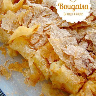 GOURMANDISE : Bougatsa