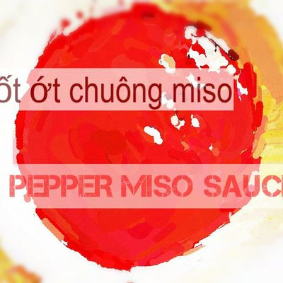 Sốt ớt chuông miso / Pepper miso sauce