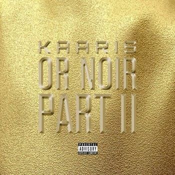 Analyse d'album : Kaaris - Or Noir Pt.2 (03/03/14)