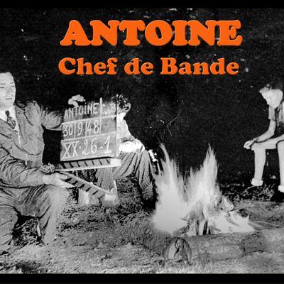 ANTOINE Chef de Bande - Le Film