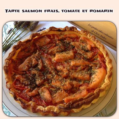 Tarte saumon frais, tomate et romarin