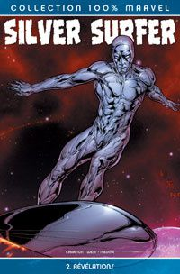 Silver surfer tome 2, révélations (Dan Chariton, Stacty Weiss, Lan Medina)