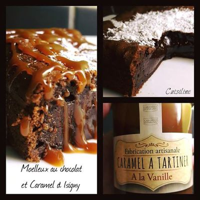 Moelleux coulant chocolat et Caramel d Isigny