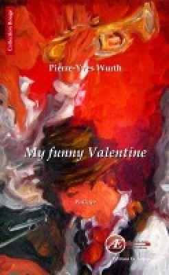 My Funny Valentine - Pierre-Yves Wurth